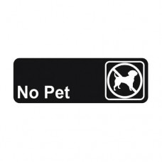 Signage / Tag: No Pet, 7.62 x 22.86cm