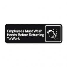 Signage / Tag: Employees Must Wash Hands Before Returning To Work, 22.86 x 7.62cm
